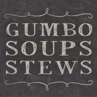 Gumbo/Soups/Stews