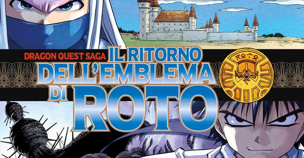 Dragon Quest Saga - Il Ritorno Dell'Emblema Di Roto