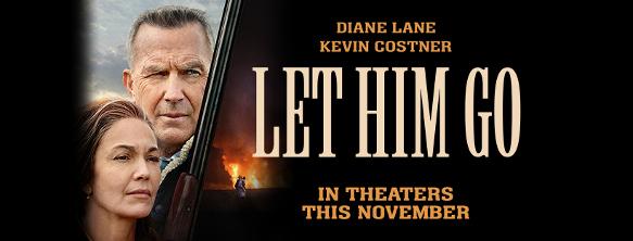Watch Trailer For 'Let Him Go' - RedCarpetCrash.com