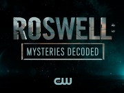 Roswell: Mysteries Decoded
