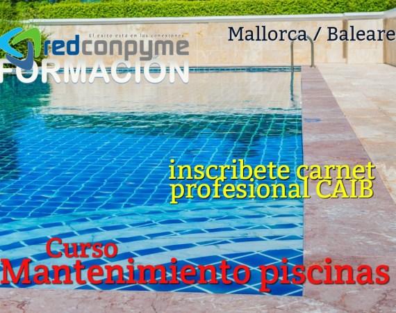 Curso Mantenimiento Piscinas Mallorca con carnet profesional Convocatorias 2021