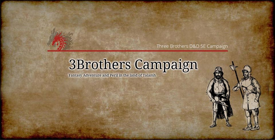 3Brothers D&D 5E Campaign Episode 3: The Fall of Kortis?