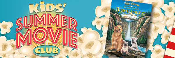 Kids Free Summer Movie Series: Homeward Bound