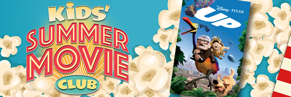 Kids Free Summer Movie Series: Up
