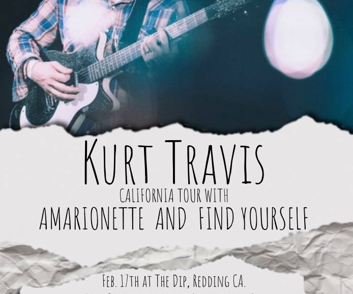 Kurt Travis, Amarionette and Find Yourself at The Dip