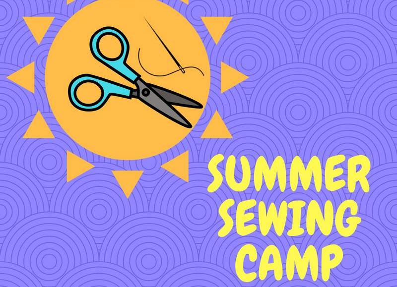 Summer Sewing Camp- Session 2