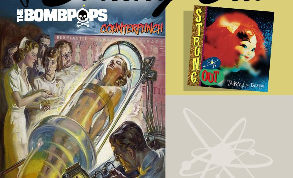 Strung Out, Bombpops, Counterpunch