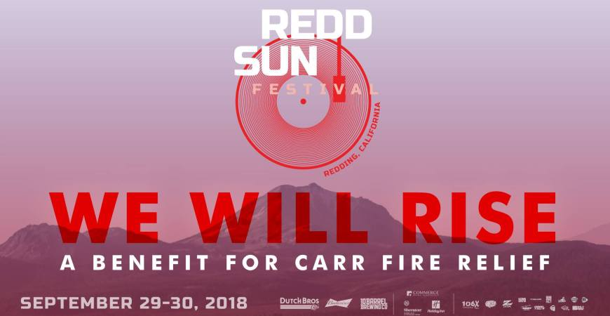 Redd Sun We Will Rise Benefit for Carr Fire Relief