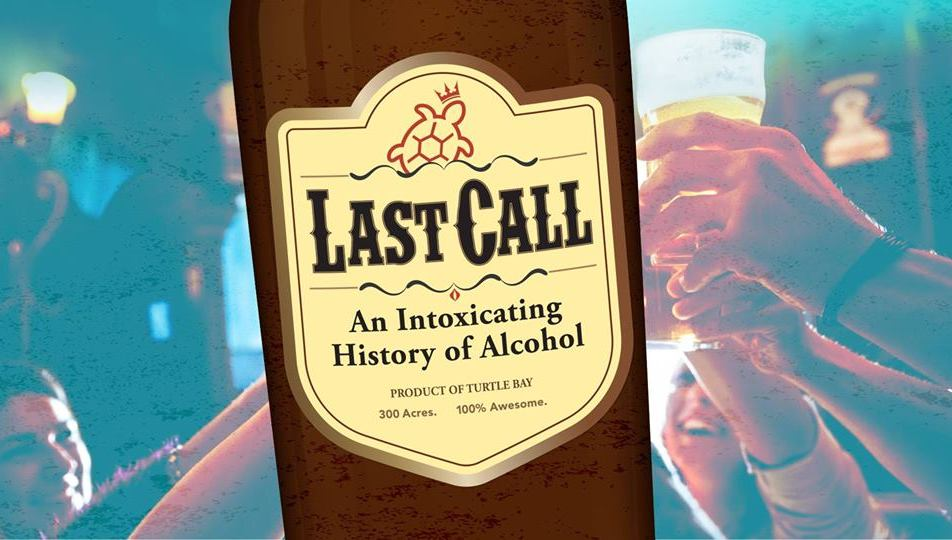 Last Call: An Intoxicating History of Alcohol