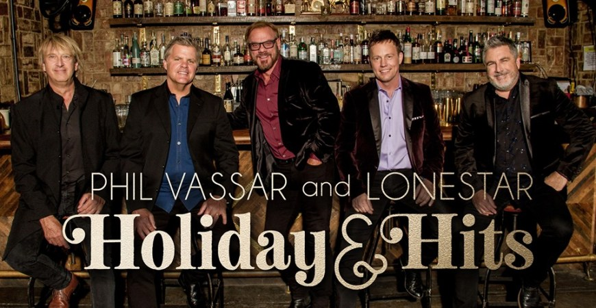 Phil Vassar and Lonestar Holiday & Hits