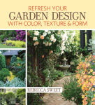 Rebecca Sweet's new book, Refresh Your Garden Design