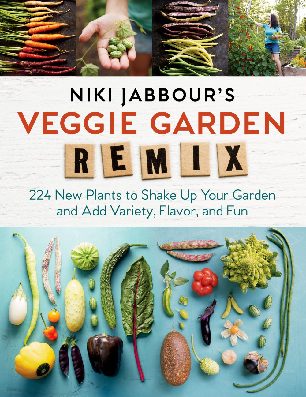 Niki Jabbour's Veggie Garden Remix.