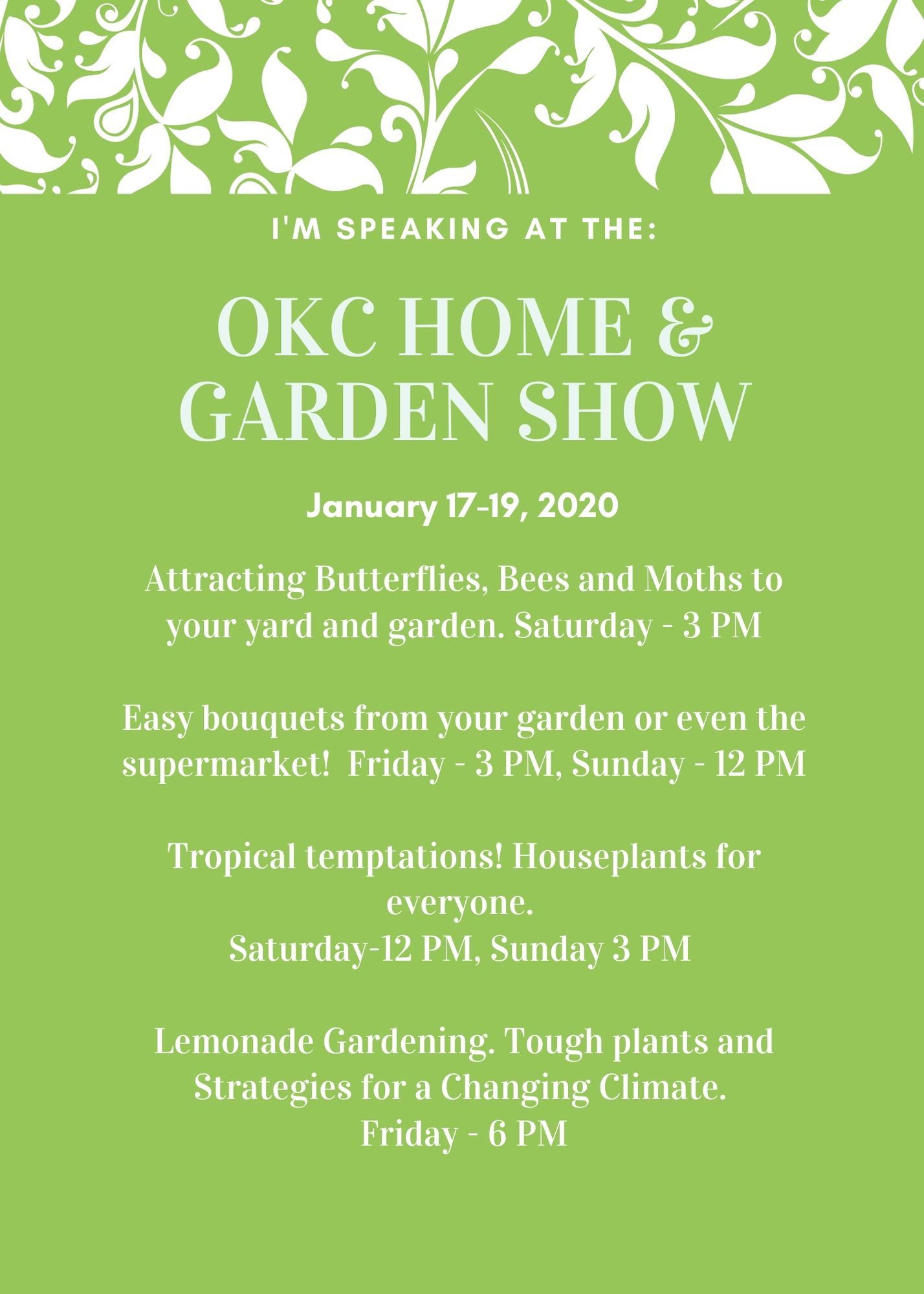 Home and Garden show schedule.