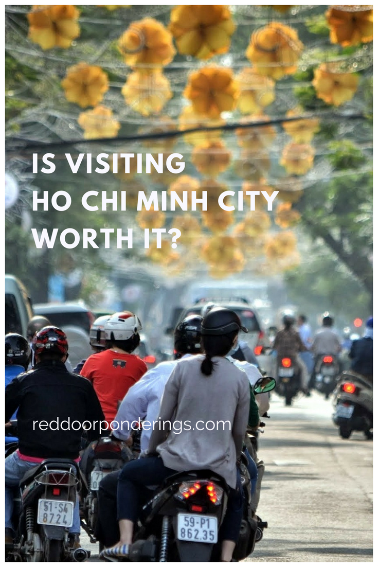 Is visiting Ho Chi Minh City Worth it-