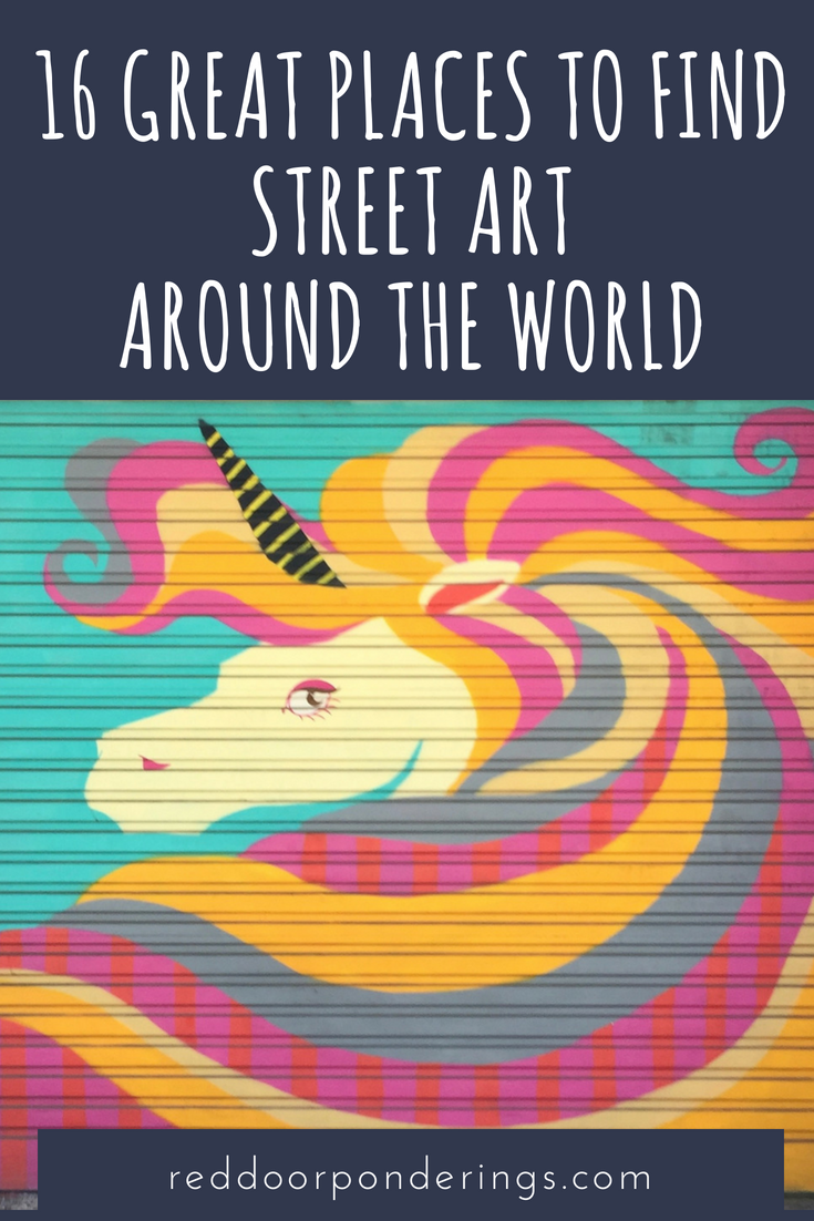 16 of the best places to find street art around the world