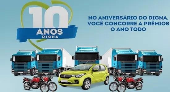 Promoção Digna 10 Anos Sorteio 5 Caminhões de Prêmios - Rede da Promoção