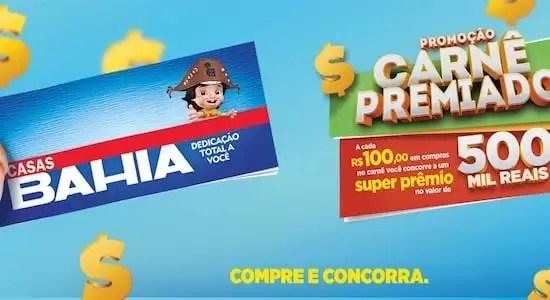 Casas Bahia Promoção Carnê Premiado