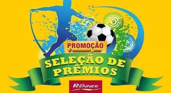 Cadastrar na Promoção Seleção de Prêmios Renner - Rede da Promoção