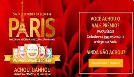 Promoção Francis 2019 Achou Ganhou