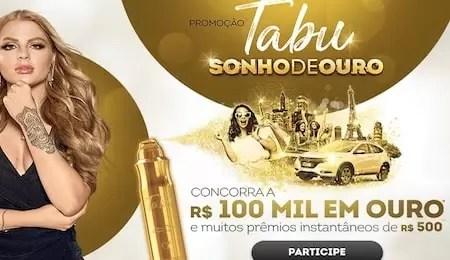 Promoção Tabu Sonho de Ouro