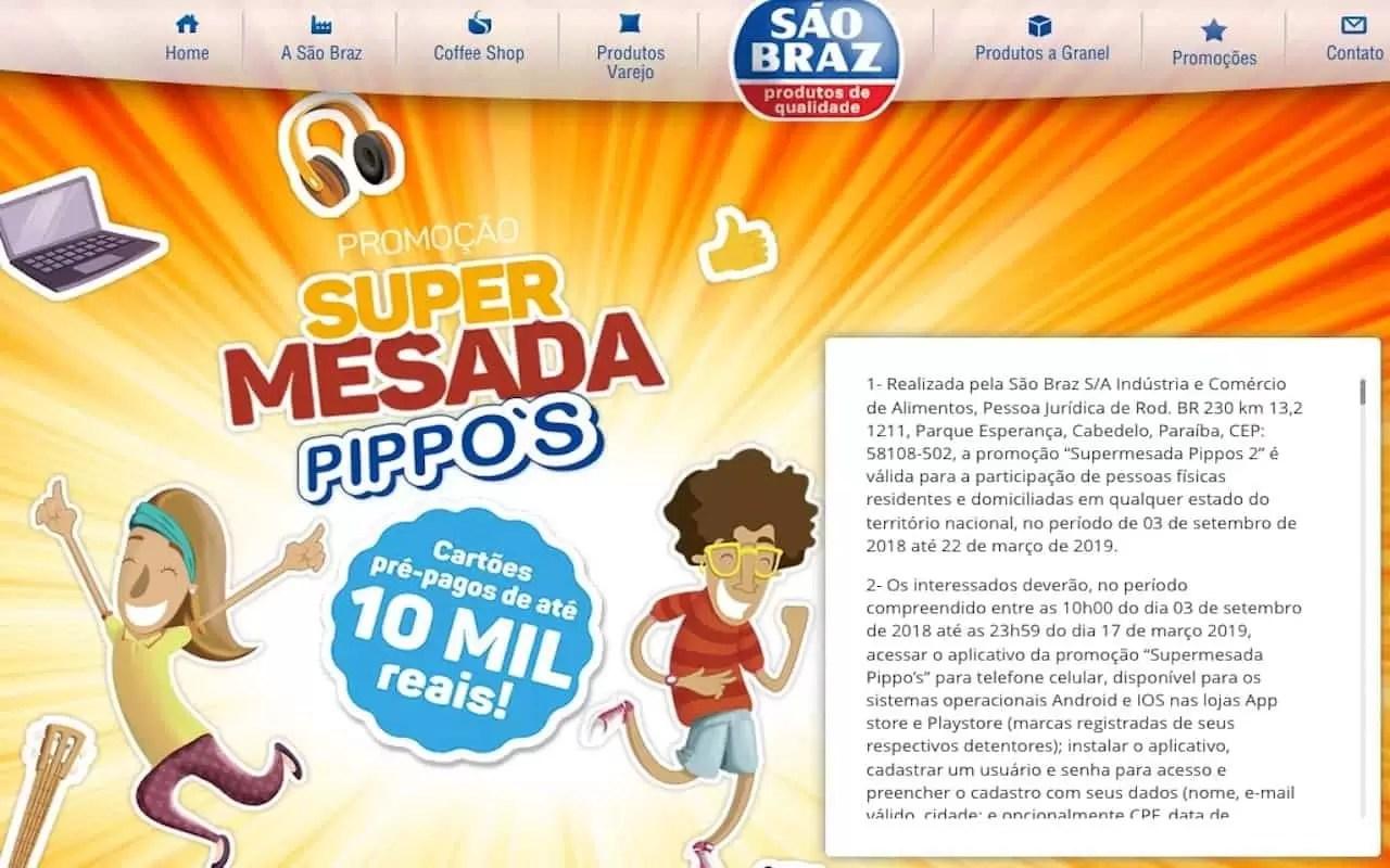 6d47fe7df Promoção Pippo s 2019 Super Mesada