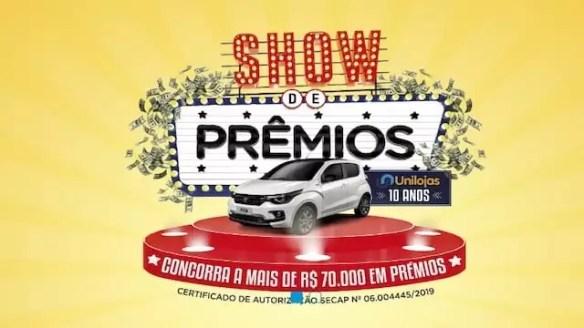Promoção Aniversário Unilojas 10 Anos Show de Prêmios