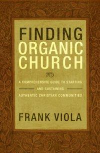 Finding Organic Church