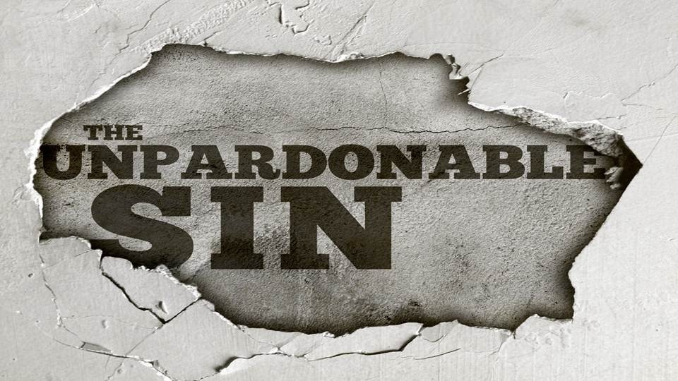 unforgivable sin