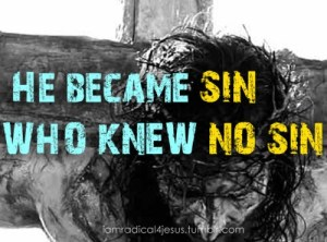 became sin for us