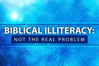 biblical illiteracy not the problem