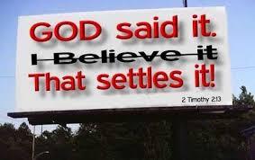 god said it I believe it that settles it