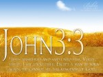 John 3:3 Does Not Teach Total Inability