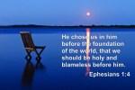 Ephesians 1:3-4 – Election and Predestination
