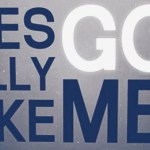 God loves you? No … God LIKES You