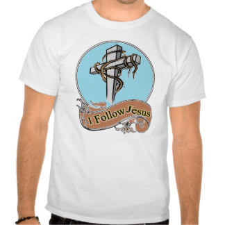 I follow Jesus t-shirt
