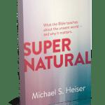 Supernatural – by Michael Heiser