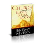Church is More than Bodies, Bucks, and Bricks