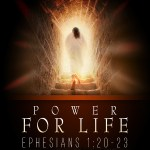 Ephesians 1:19-23 – Knowing True Power
