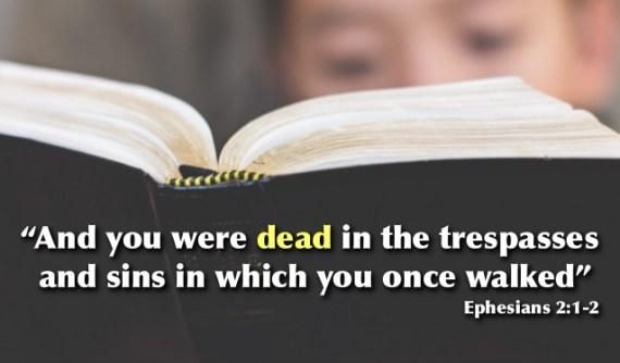 dead in sin Ephesians 2 1