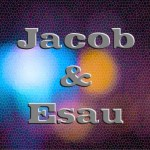 Romans 9:10-13 – God's Choice of Jacob and Esau