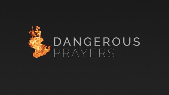 10 dangerous prayers