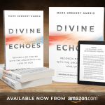 Read Divine Echoes, and start rediscovering prayer (and God).