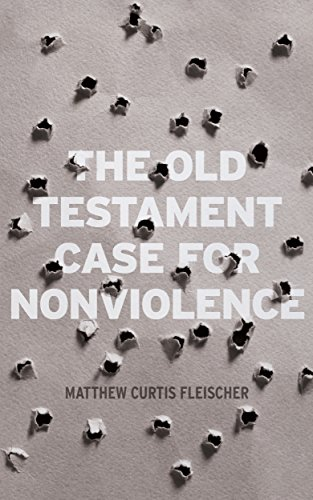 Old Testament case for non violence