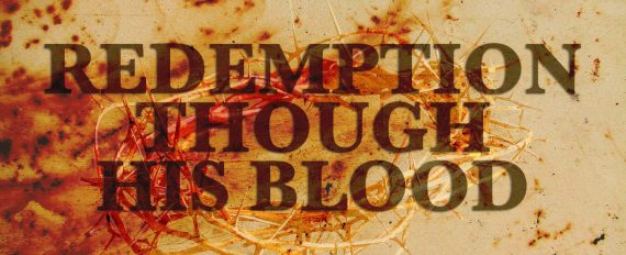 redemption through his blood Ephesians 1:7
