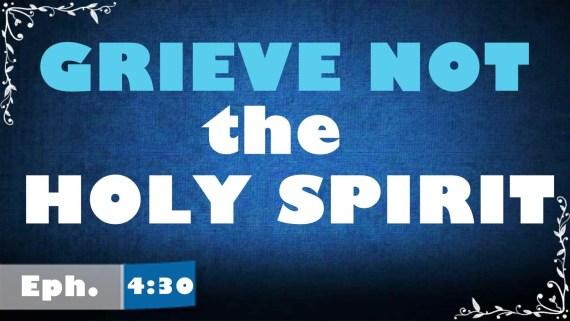 Ephesians 4:29-30 - Speak No Evil so that you Don't Grieve