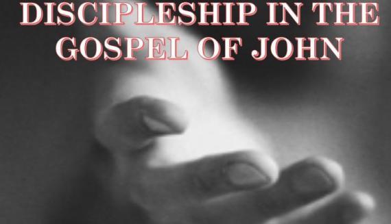 eternal life discipleship Gospel of John