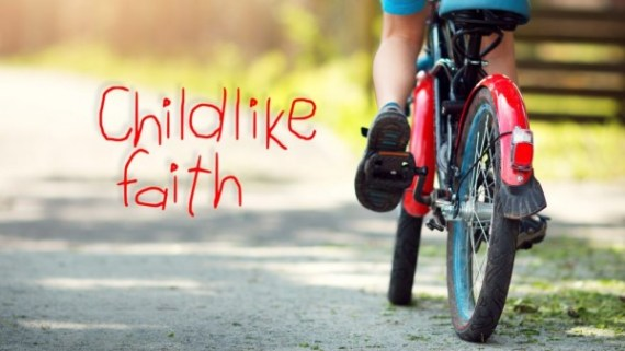 faith like a child Matthew 18:3