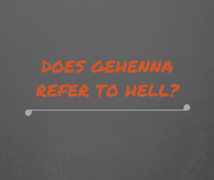 gehenna is not hell