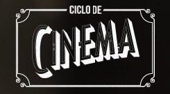 Ciclo de Cinema