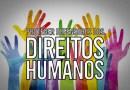 CONCEITO E IMPORTÂNCIA DOS DEFENSORES DE DIREITOS HUMANOS EM UMA SOCIEDADE DEMOCRÁTICA – Por #KlebsonReis e #JulianaGomesAntonangelo